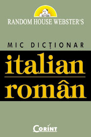 Mic Dictionar Italian Roman (Random House Webster's)