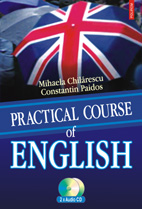 Practical Course Of English (contine 2 C... (Mihaela Chilarescu, Constantin Paidos)