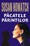 Pacatele Parintilor (Susan Howatch)