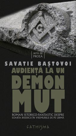 Audienta La Un Demon Mut. Roman Istorico... (Ieromonah Savatie Bastovoi)