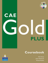 CAE Gold Plus Coursebook, CD ROM Pack (Richard Acklam)