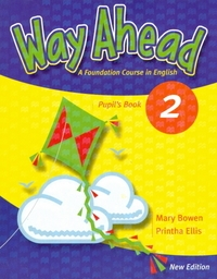 Way Ahead (level 2 - Pupil S Book) - Man... (Mary Bowen, Printha Ellis)