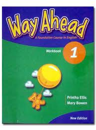 Way Ahead 1 Workbook (Mary Bowen, Printha Ellis)