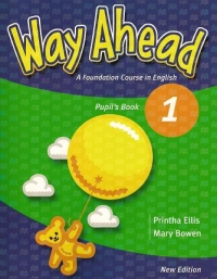Way Ahead 1 (pupil S Book) - Manual De L... (Mary Bowen, Printha Ellis)