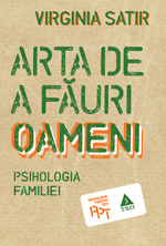Arta De A Fauri Oameni (Virginia Satir)
