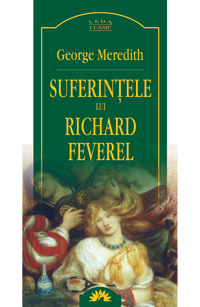 Suferintele Lui Richard Feverel (G. Meredith)