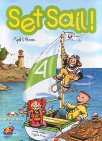 Set Sail! (level 4) : Pupil S Book (Jenny Dooley, Virginia Evans)