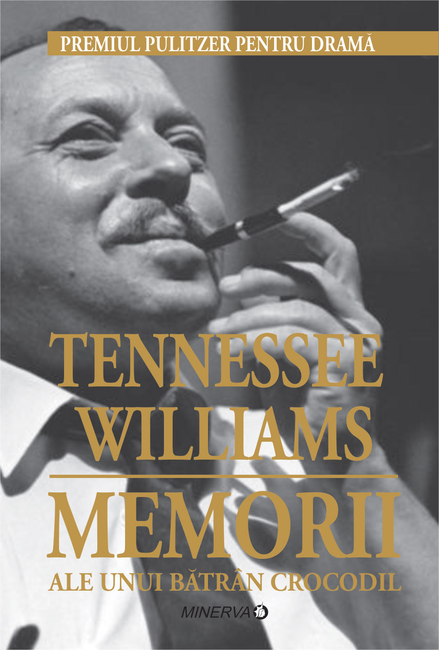 Memorii Ale Unui Batran Crocodil (Tennessee Williams)