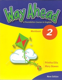 Way Ahead 2 Caiet De Lucru - A Foundatio... (Mary Bowen, Printha Ellis)